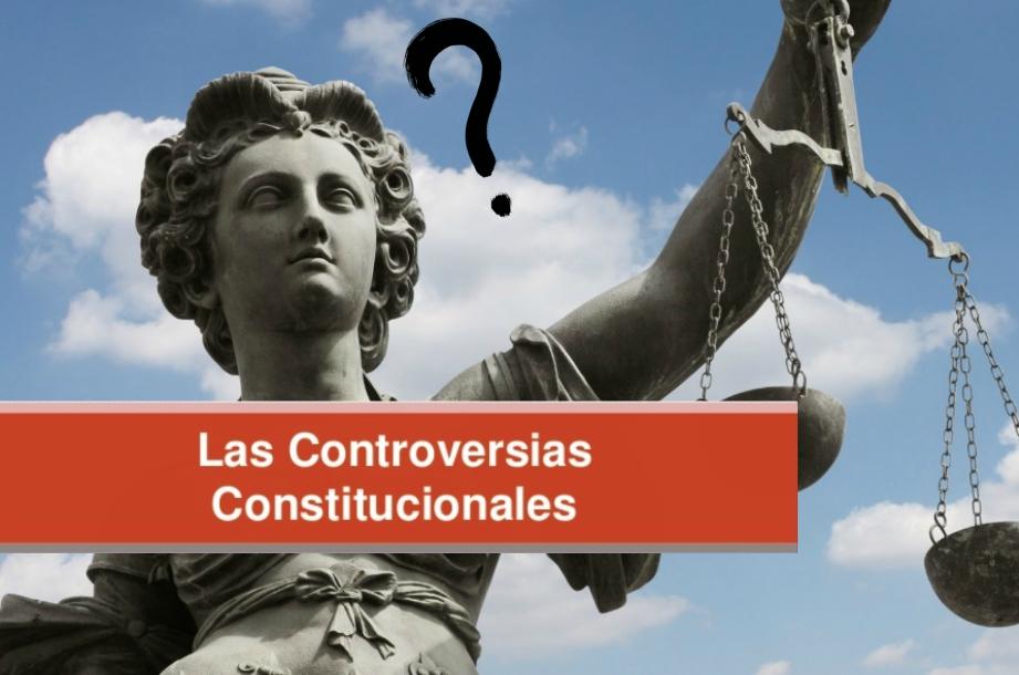 que son las controversias constitucionales y las acciones de incostitucionalidad