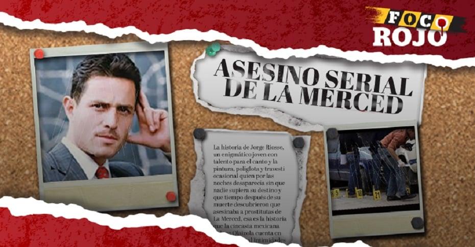 Jorge Riosse, el monstruo de La Merced