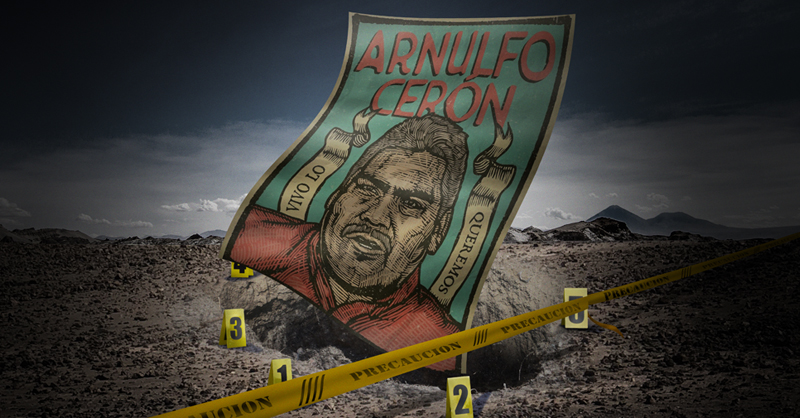 La desaparición y asesinato del defensor de derechos humanos, Arnulfo Cerón Soriano