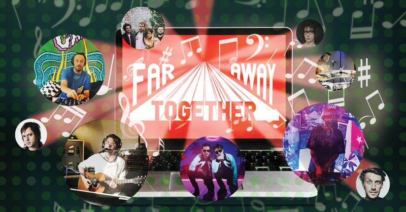 Con la iniciativa Far Away Together se busca apoyar y dar sustento a promotores y músicos