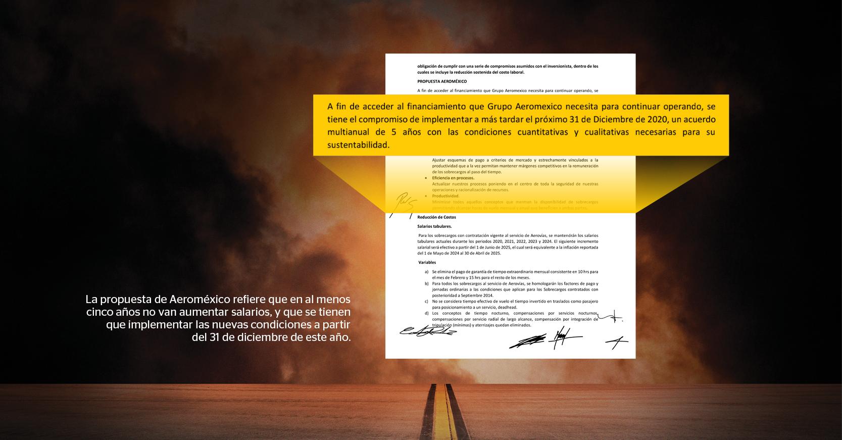 La propuesta de Aeroméxico refiere que en al menos cinco años no van aumentar salarios, y que se tienen que implementar las nuevas condiciones a partir del 31 de diciembre de este año