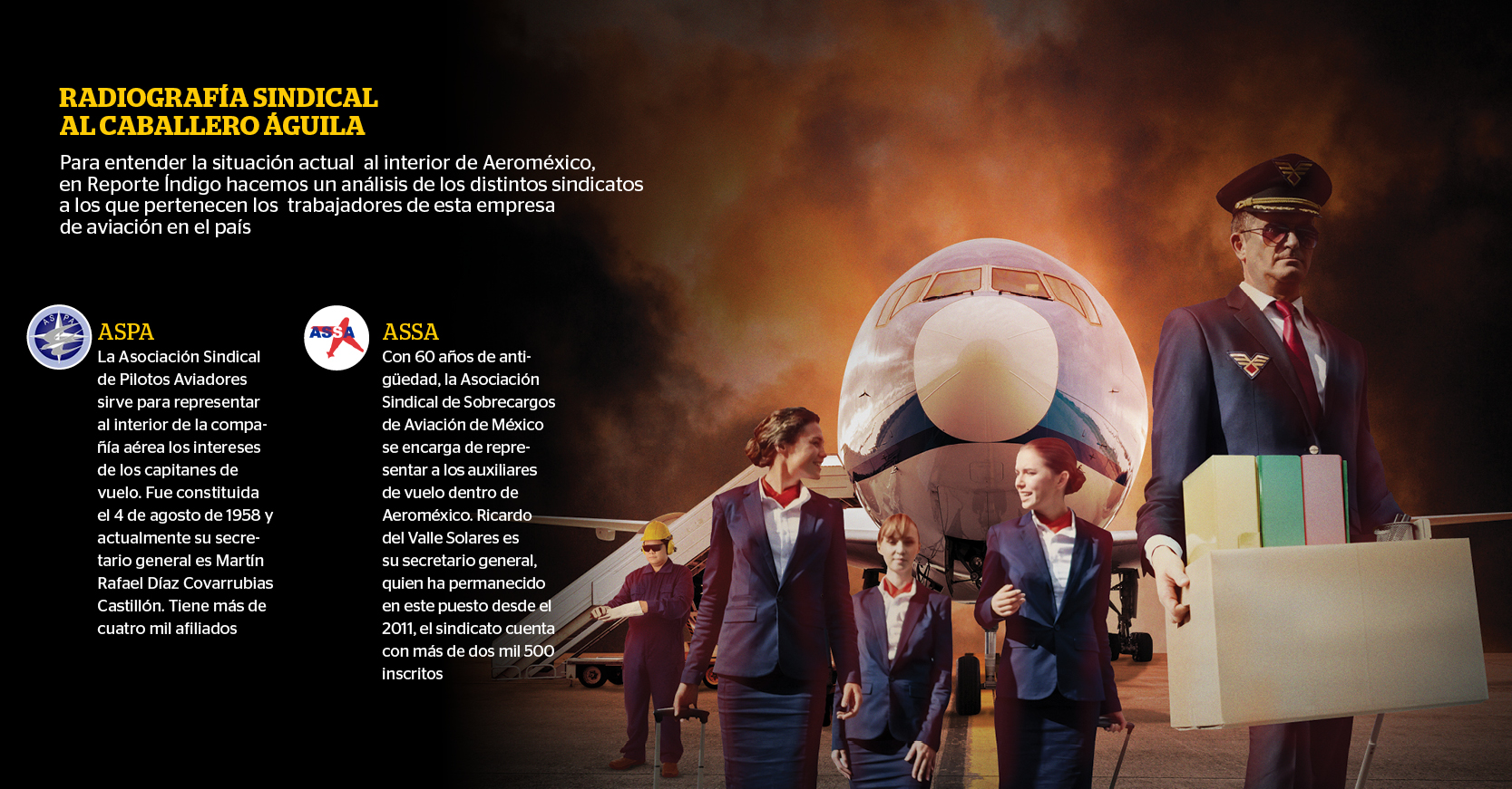 Para entender la situación actual al interior de Aeroméxico, en Reporte Índigo hacemos un análisis de los distintos sindicatos a los que pertenecen los trabajadores de esta empresa de aviación en el país