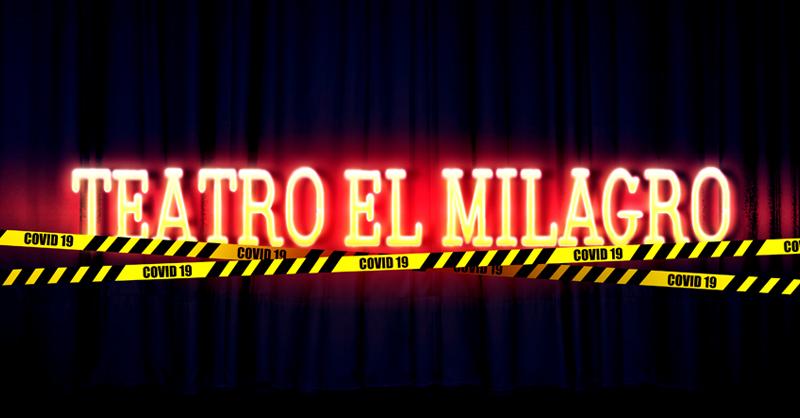 El Teatro El Milagro se sostenía de las aportaciones del Bar Milán